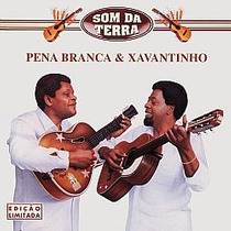 Cd Pena Branca & Xavantinho - Som Da Terra (novo-lacrado)
