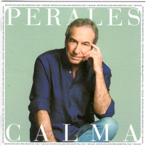 Jose Luis Perales - Calma ( Cd 2016 ) - Los Chiquibum
