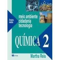 - Meio Ambiente, Cidadania, Tecnologia - Química - Vol. 2