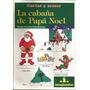 Cabaña De Papa Noel, La - Cortar Y Armar