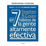 7 Habitos De La Gente Altamente Efectiva - Covey - Paidos