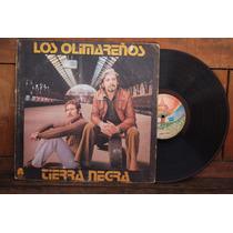 Los Olimareños. Argentina 1974 Lp Vinilo [microcentro]