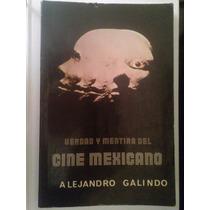 Verdad Y Mentira Cine Mexicano, Alejandro Galindo, 1978