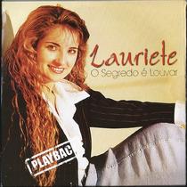 Playback Lauriete - O Segredo É Louvar (original)