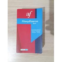 Dicionário Português-francês E Franc-port - Aliança Francesa