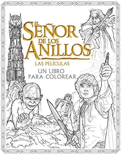 El Señor De Los Anillos. Las Películas. Un Libro Para Color ...