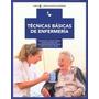 Tecnicas Basicas De Enfermeria; Purificacion Do Envío Gratis