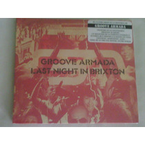 Cd Del Grupo Groove Armada: Last Night In Brixton