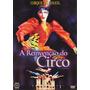 Cirque Du Soleil - A Reinvenção Do Circo - Dvd