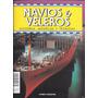Revista Navios Y Veleros Historia, Modelos Y Tecnicas Nº 65