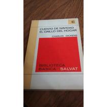 Cuento De Navidad, El Grillo Del Hogar - Charles D. Salvat