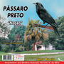 Cd Canto-de Pássaros Pássaro Preto - Canto Mateiro