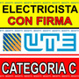 Técnico Electricista C/ Firma Autorizada Por Ute