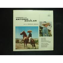 Corridos Con Antonio Aguilar Lp De Coleccion Importado Usa.