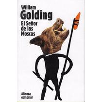 El Señor De Las Moscas, William Golding, Alianza Editorial.