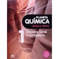 Planeta Química. Química Geral E Inorgânica - Volume 1