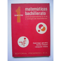 Matemáticas Bachillerato 1 - Lizárraga Gaudry - 1975