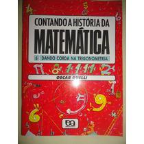 Contando A História Da Matemática Dando Corda Trigonometria