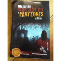 Historias Macabras De Panteones En México