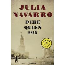 Libro Dime Quién Soy - Julia Navarro + Regalo