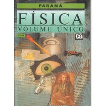 Física - Volume Único - Paraná