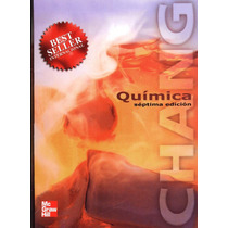 Quimica General 7ma Ed Raymond Chang - Mc Graw Hill - Libro