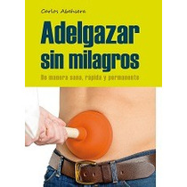 Adelgazar Sin Milagros-ebook-libro-digital