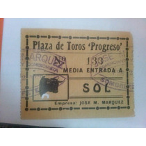 5 Boletos De Toros Diferentes Épocas Y Plazas