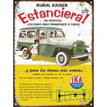 Cartel Chapa Publicidad Antigua Estanciera Y Jeep Ika X267