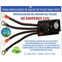 Pwm Para Generador Hho Hidrogeno Evita Calentamiento Celda