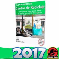 Como Abrir Poner Centro De Reciclaje - Guía De Negocio 2016
