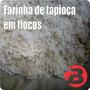 Farinha De Tapioca Em Flocos 1kg