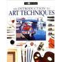 Pintura, Desenho, Introdução A Técnicas E Materiais