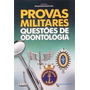 Provas Militares - Questoes De Odontologia<br><strong class='ch-price reputation-tooltip-price'>R$ 120<sup>00</sup></strong>
