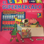 Cuento Infantil - El Supermercado