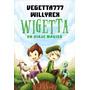 Wigetta: Un Viaje Mágico - Willyrex | Vegetta777