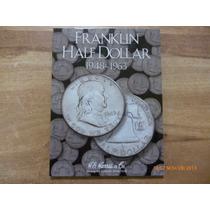Album Coleccionador Franklin Half Dollar 1948 - 1963
