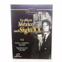 La Vida En México Siglo Xx Dvd (2006) Vol. Vi 6