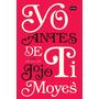 Yo Antes De Ti - Jojo Moyes - Aguilar