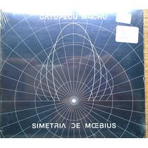 Catupecu Machu Simetria Del Moebius Nuevo Sellado ( B Bca)
