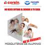 Mosquiteros De Aluminio, No Dejes Entrar Al Dengue!!!
