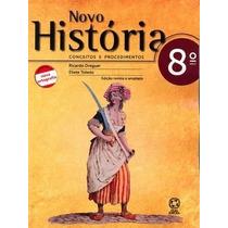 Novo História Conceitos E Procedimentos 8º Ano - Nova Ortogr