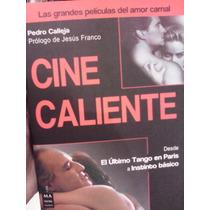 Cine Caliente Las Grandes Películas De Amor Carnal