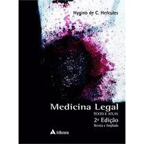 Livro Medicina Legal - Texto E Atlas