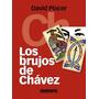 Los Brujos De Chavez David Placer Libro Pdf
