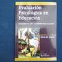 Evaluacion Psicologica En Educacion, Aplicascion Del Test, L