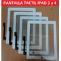 Pantalla Tactil Original Touch Screen Apple Ipad 3 Y Ipad 4
