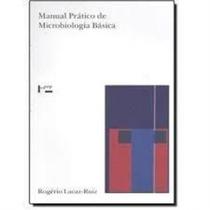 Livro Manual Pratico De Microbiologia Basica Rogerio Lacaz