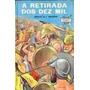 Livro A Retirada Dos Dez Mil Sérgio D. T. Macedo