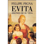 Evita- Jirones De Mi Vida- Felipe Pigna- Nuevo!!!